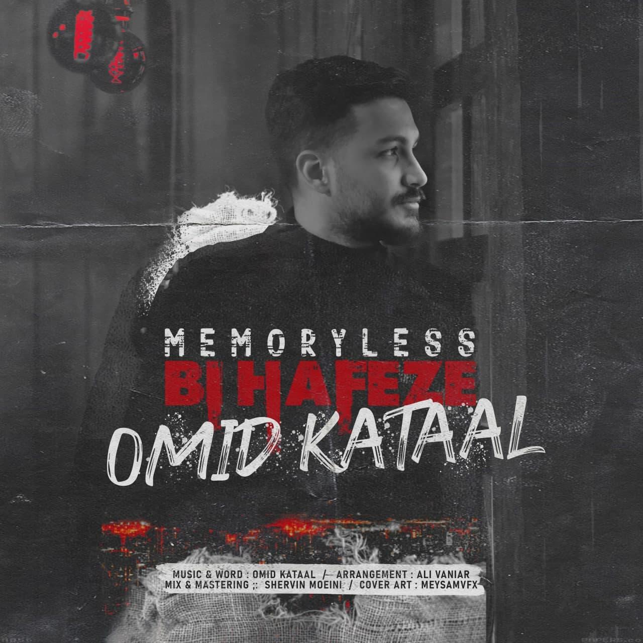 Omid Kataal – Bi Hafeze