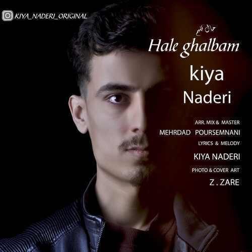 Kiya Naderi – Hale Ghalbam