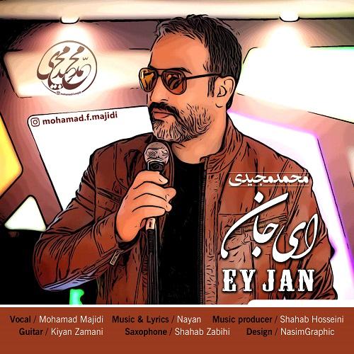 Mohamad Majidi – Ey Jan
