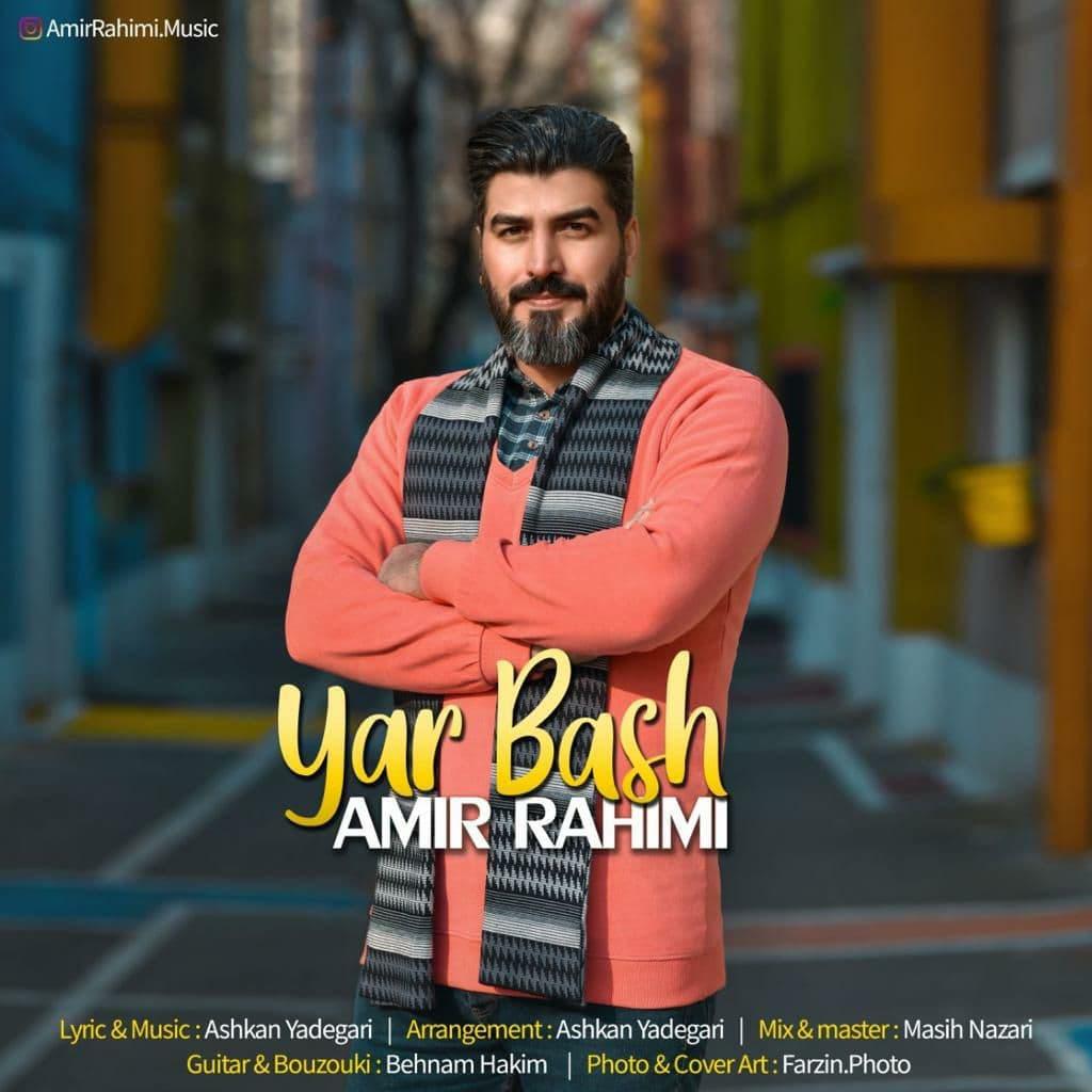 Amir Rahimi – Yar Bash