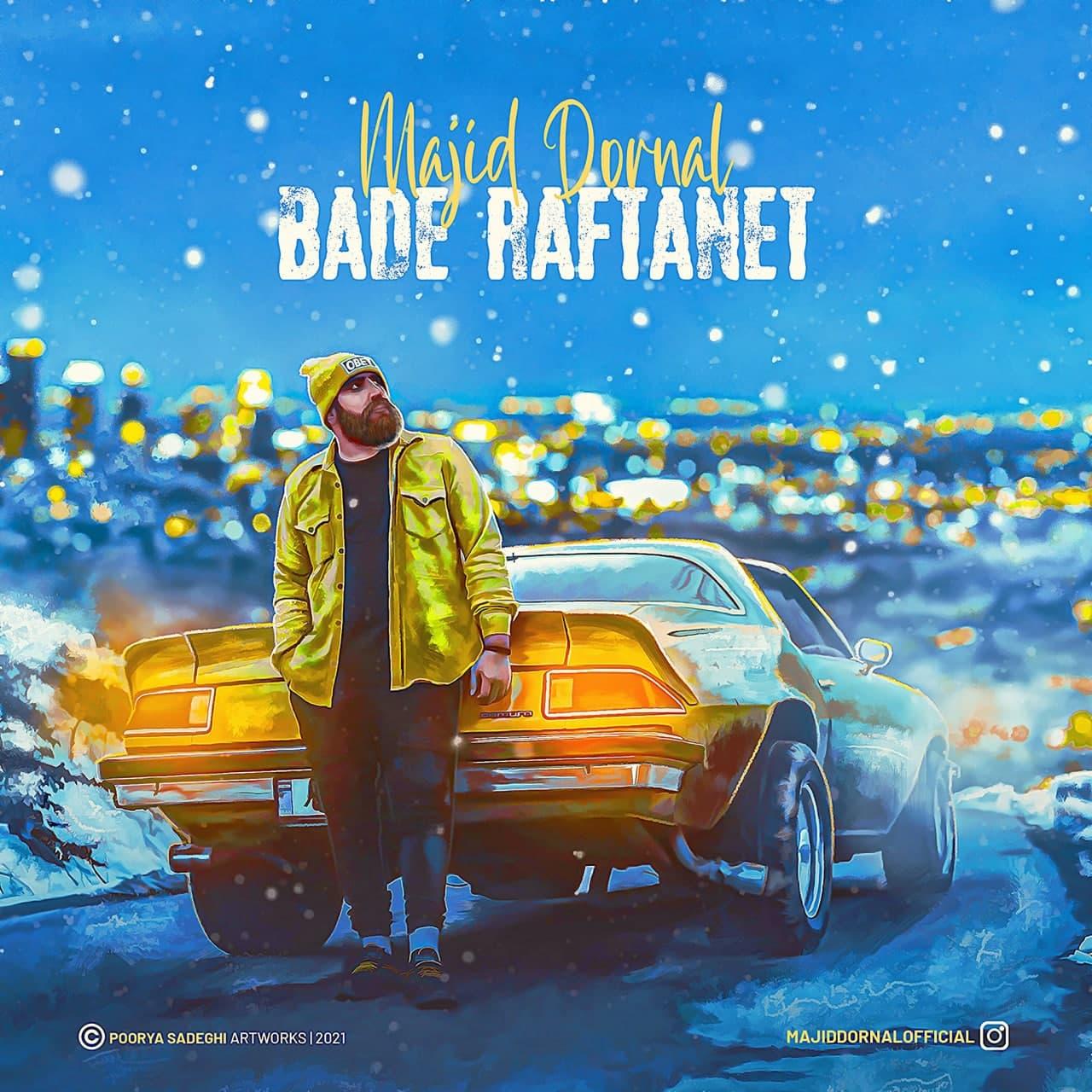 Majid Dornal – Bade Raftanet