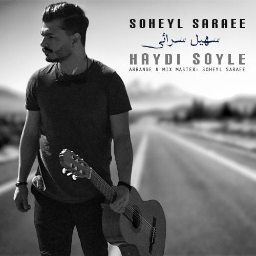 Soheyl Saraee – Haydi Soyle