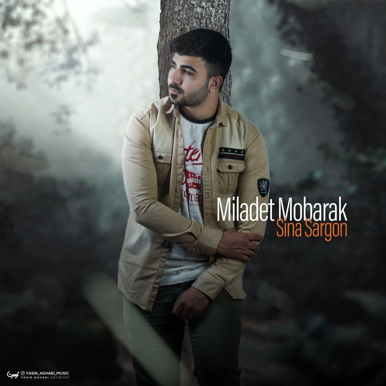 Sina Sargon – Miladet Mobarak