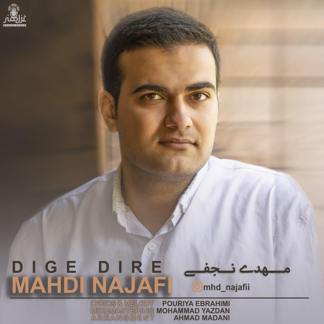 Mahdi Najafi – Dige Dire