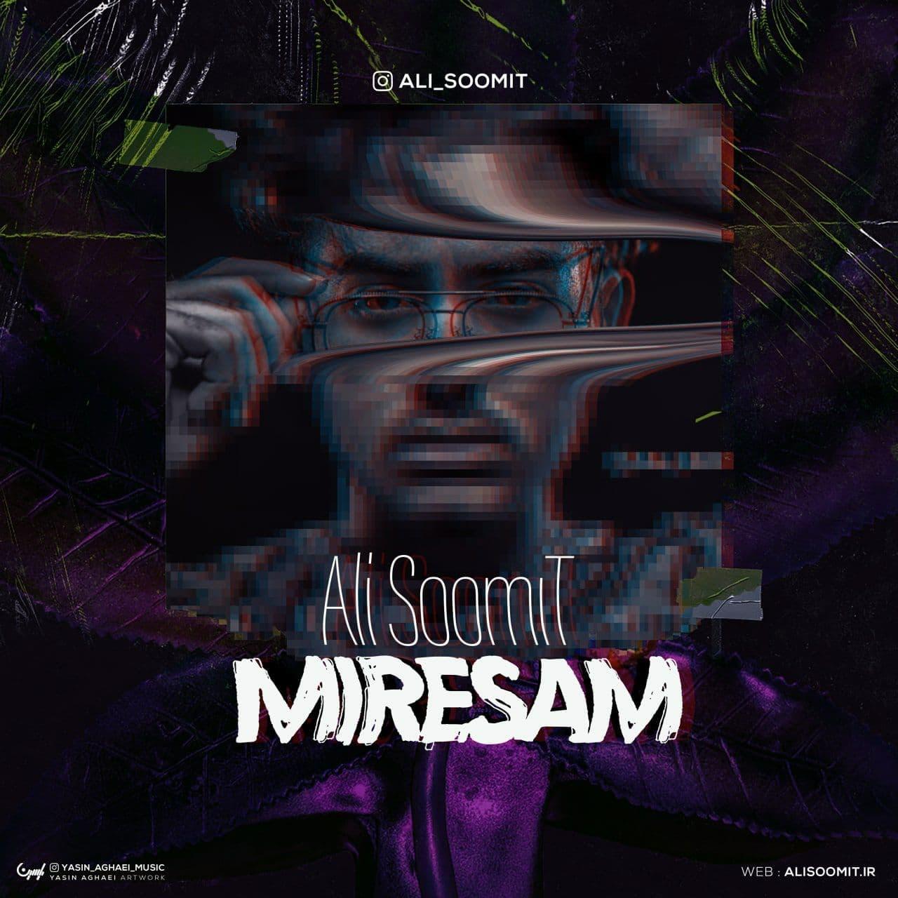 Ali SoomiT – Miresam
