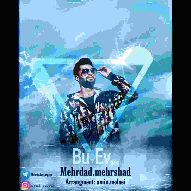 Mehrdad Mehrshad – Bu Ev