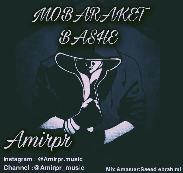 Amir PR – Mobaraket Bashe