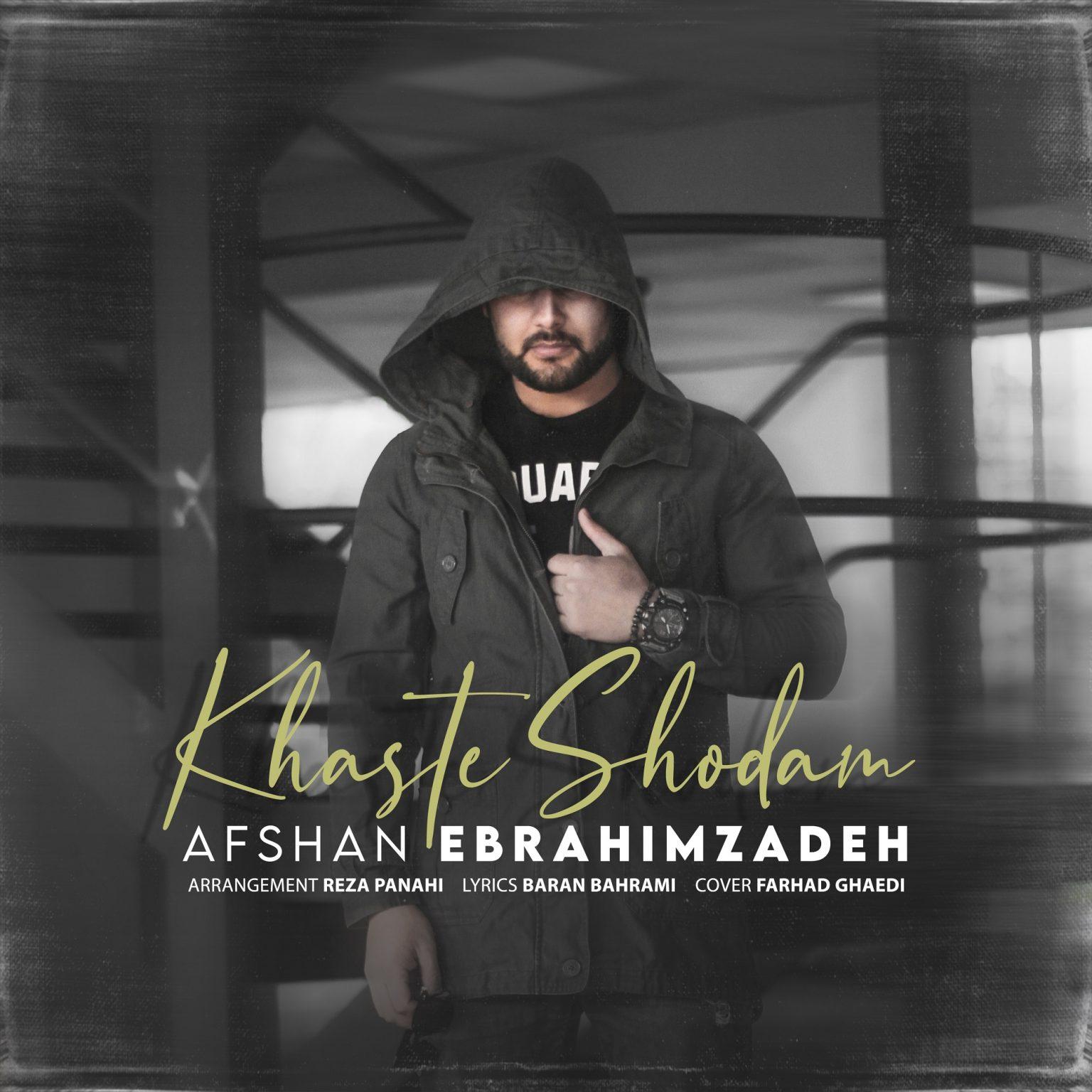 Afshan Ebrahimzadeh – khaste shodam