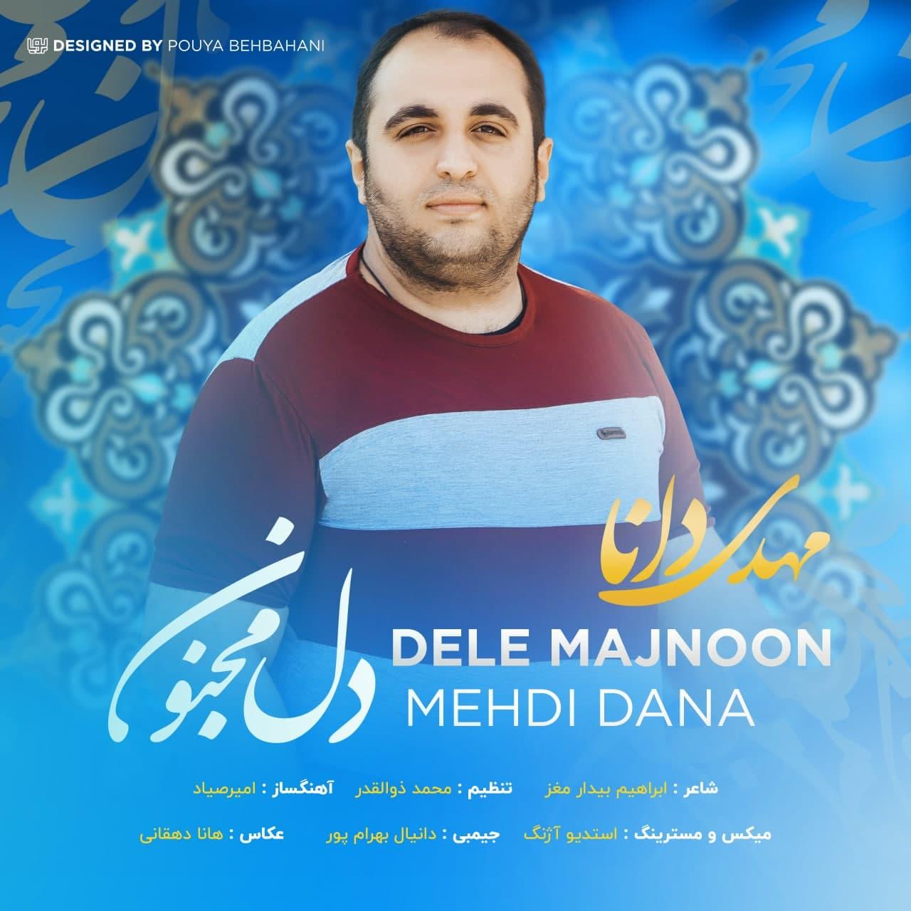 Mahdi Dana – Dele Majnoon (Nane)