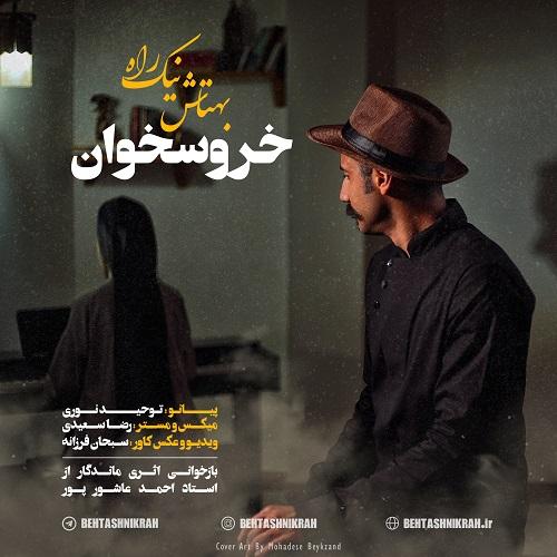 Behtash Nikrah - Khoroos Khan